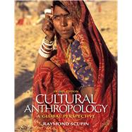 Cultural Anthropology : A Global Perspective,9780205158805