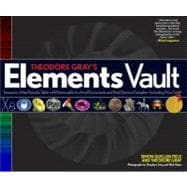 Theodore Gray's Elements Vault : Treasures of the Periodic T..., 9781579128807