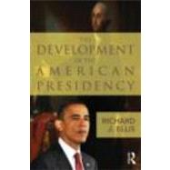 Political Development of the American Presidency,9780415878814
