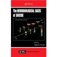 The Neurobiological Basis of Suicide,9781439838815