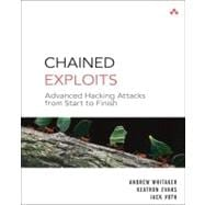 Chained Exploits : Advanced Hacking Attacks from Start to Finish,9780321498816