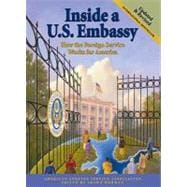 Inside a U. S. Embassy : How the Foreign Service Works for A..., 9780964948822