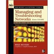 Mike Meyers' CompTIA Network+ Guide to Managing and Troubleshooting Networks Lab Manual (Exam N10-005), Third Edition