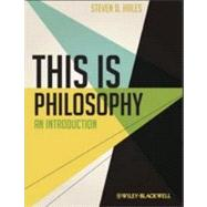 This Is Philosophy : An Introduction,9780470658833