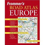 Frommer's<sup>&#174;</sup> Road Atlas Europe, 5th Edition, 9780471788843
