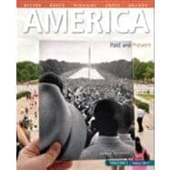 America Past and Present, Volume 2 Plus NEW MyHistoryLab with eText -- Access Card Package