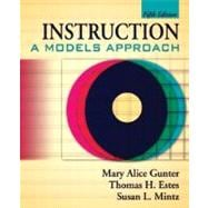 Instruction : A Models Approach,9780205508860