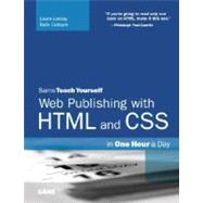 Sams Teach Yourself Web Publishing With HTML And CSS In One Hour A Day,9780672328862