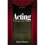 Acting : Onstage and Off,9780495898863