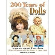 200 Years of Dolls : Identification and Price Guide, 9780873418867