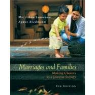 Marriages, Families, and Relationships : Making Choices in a Diverse Society,9780534588878