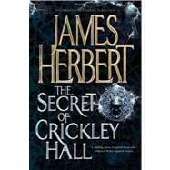 The Secret of Crickley Hall, 9780765328878  