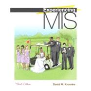 Experiencing MIS and MyMISLab with Pearson eText -- Access Card Package