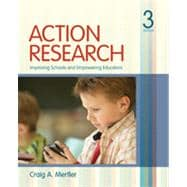 Action Research : Improving Schools and Empowering Educators