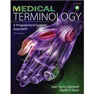 Medical Terminology : A Programmed Systems Approach,9781435438897