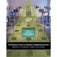 Introduction to Mass Communication : Media Literacy and Culture