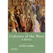 The Cultures of the West, Volume Two: Since 1350 A History,9780195388916