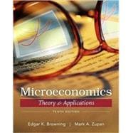 Microeconomic Theory & Applications, 10th Edition