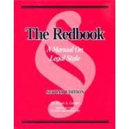 The Redbook: A Manual on Legal Style,9780314168917