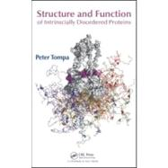 Structure and Function of Intrinsically Disordered Proteins, 9781420078923