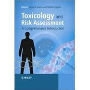 Toxicology and Risk Assessment: A Comprehensive Introduction, 9780470868935