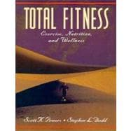 Total Fitness : Exercise, Nutrition and Wellness