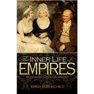 The Inner Life of Empires: An Eighteenth-century History, 9780691148953  
