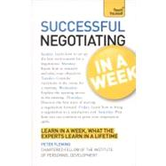 Successful Negotiating in a Week : Learn in a Week, What the..., 9781444158953