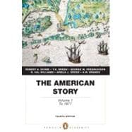 The American Story Volume 1 (Penguin Academics Series)