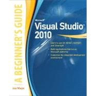 Microsoft Visual Studio 2010: A Beginner's Guide, 9780071668958  