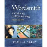 Wordsmith : A Guide to College Writing