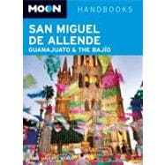 Moon San Miguel de Allende, Guanajuato and the Bajo, 9781598808971  