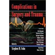 Complications in Surgery And Trauma, 9780824758981