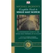 Michael Jackson's Complete Guide to Single Malt Scotch : A C..., 9780756658984  