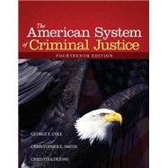 The American System of Criminal Justice,9781285458991