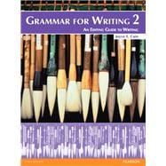 Grammar for Writing 2 (Student Book alone),9780132088992