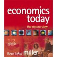 Economics Today: The Macro View plus MyEconLab Student Access Kit
