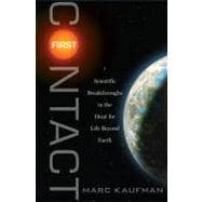 First Contact : Scientific Breakthroughs in the Hunt for Lif..., 9781439109007  
