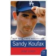 Sandy Koufax : A Lefty's Legacy, 9780061779008  