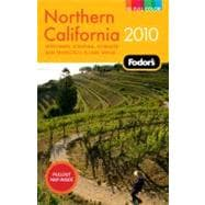 Fodor's 2010 Northern California: With Napa, Sonoma, Yosemit..., 9781400009008  