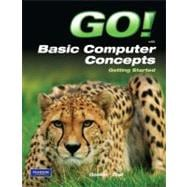 Go! with Basic Computer Concepts Getting Started
