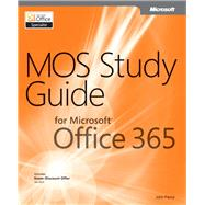 Mos Study Guide for Microsoft Office 365, 9780735669031