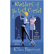 Fashion Corset - Raiders Of The Lost Corset A Crime Of Fashion Mystery
