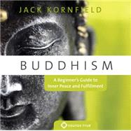 Buddhism: A Beginner's Guide to Inner Peace and Fulfillment, 9781591799054  
