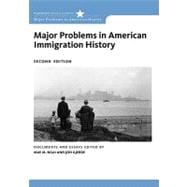 Major Problems in American Immigration History,9780547149073