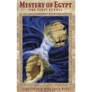 Mystery of Egypt : The First Tunnel, 9781937859084