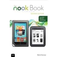 The NOOK Book An Unofficial Guide: Everything You Need to Know for the NOOK, NOOK Color, and NOOK Study,9780789749086