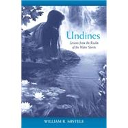 Undines : Lessons from the Realm of the Water Spirits, 9781556439087  