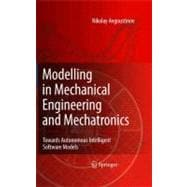 Modelling in Mechanical Engineering and Mechatronics : Towar..., 9781846289088