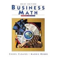 Business Math : Practical Applications